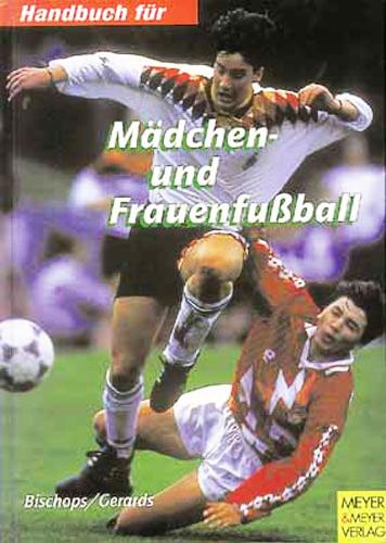 Buch: Bischops / Gerards »Mädchen und Frauenfußball«