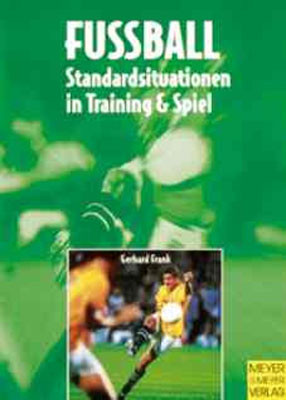 """Buch: Gerhard Frank """"Fussball Standardsituationen"""""""
