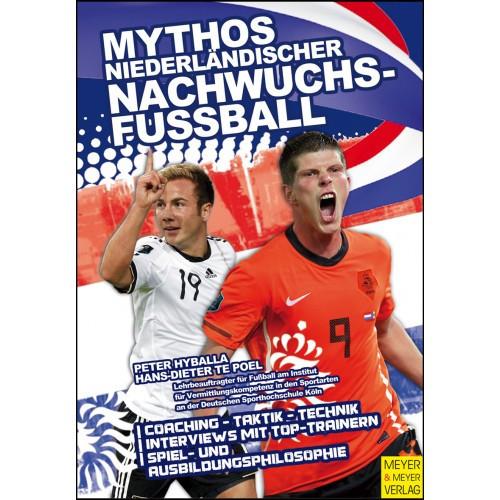 """Buch: Hyballa/te Poel """"Mythos Niederländischer Nachwuchsfussball"""""""