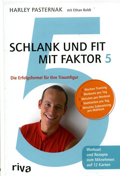 """Buch: Harley Pasternak u.a.""""Schlank und fit mit Faktor 5"""""""