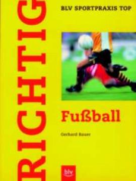 "Buch: ""BLV Richtig Fussball"""