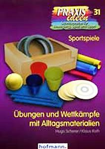 """Buch: Scherer/Roth """"Übungen und Wettkämpfe mit Alltagsmaterialien"""""""
