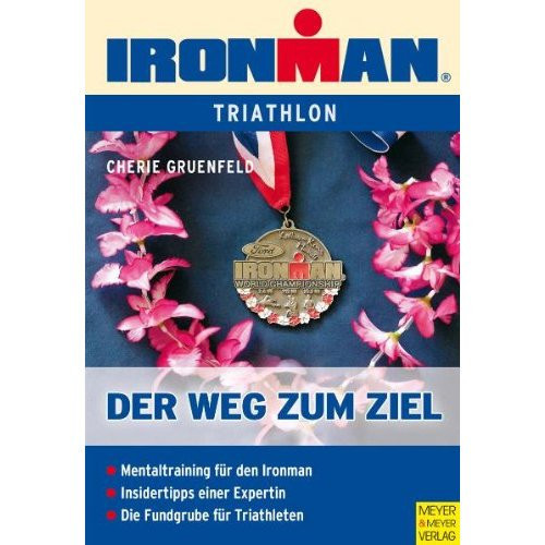 """Buch: Cherie Gruenfeld """"Ironman Der Weg zum Ziel"""""""