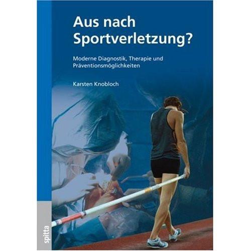 """Buch: Karsten Knobloch """"Aus nach Sportverletzung?"""""""