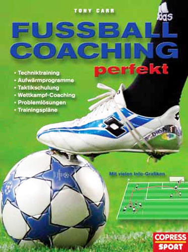 Buch: Tony Carr »FUSSBALL COACHING PERFEKT«