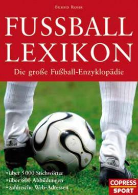 Buch: Bernd Rohr »FUSSBALLLEXIKON«