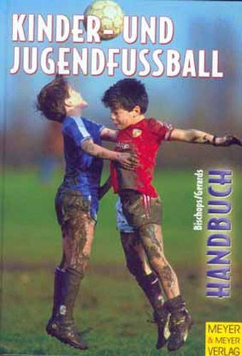 """Buch: Bischops/Gerards """"Handbuch für Kinder- und Jugendfußball"""""""