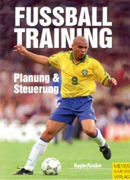 Buch: Nagler / Gruber »FUSSBALL TRAINING«
