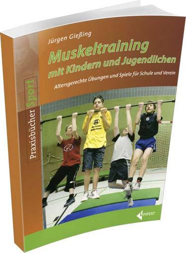 """Buch: Jürgen Gießing """"Muskeltraining mit Kinder- und Jugendlichen"""""""