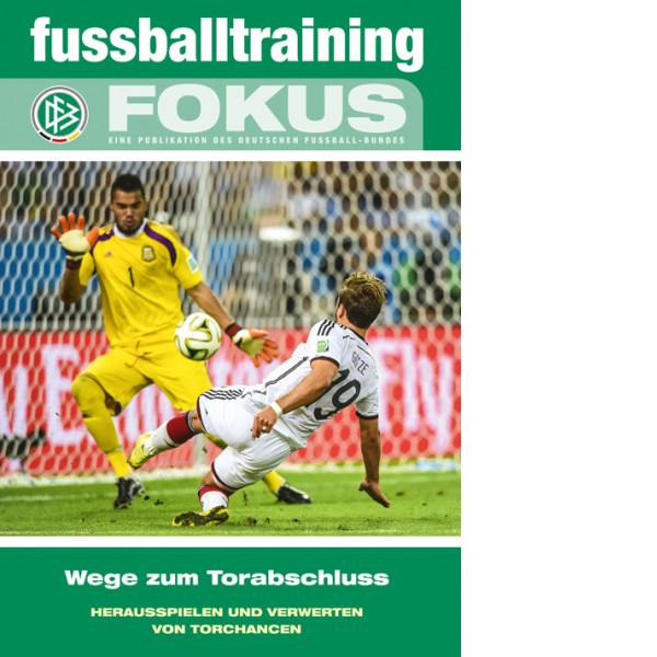 Buch: DFB Fokus »Wege zum Torabschluss«