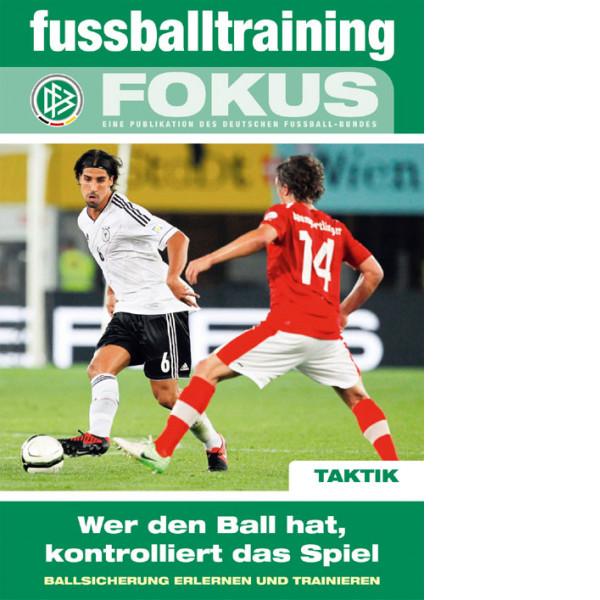 Buch: DFB Fokus »Wer den Ball hat, kontrolliert das Spiel«