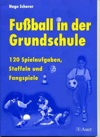 """Buch: """"Fußball in der Grundschule"""""""