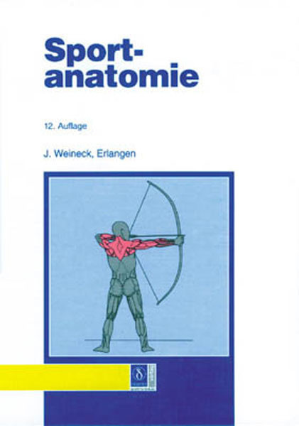 "Buch: J. Weineck ""Sportanatomie"""