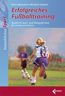 "Buch: Moosmann/Stephan ""Erfolgreiches Fussballtraining"""