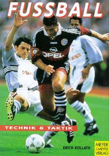 "Buch: Erich Kolath ""Fußball – Technik & Taktik"""