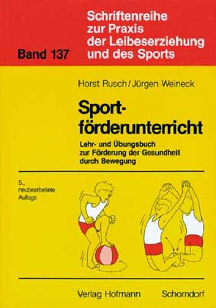 """Buch: Rusch/Weineck """"Sportförderunterricht"""""""