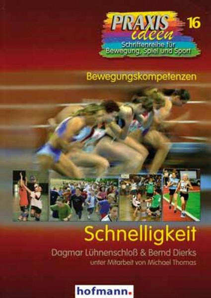 Buch: Prof.Lühenschloß / Dr. Dierks »SCHNELLIGKEIT«