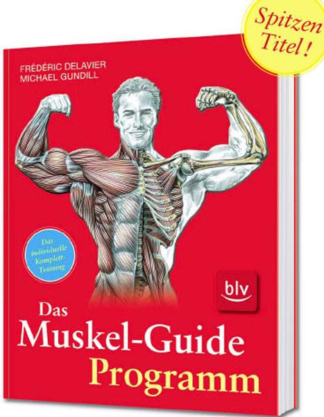 """Buch: Delavier/Gundill """"Muskel-Guide Programm"""""""