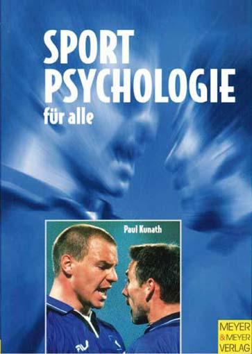 """Buch: Paul Kunath """"Sportpsychologie für alle"""""""