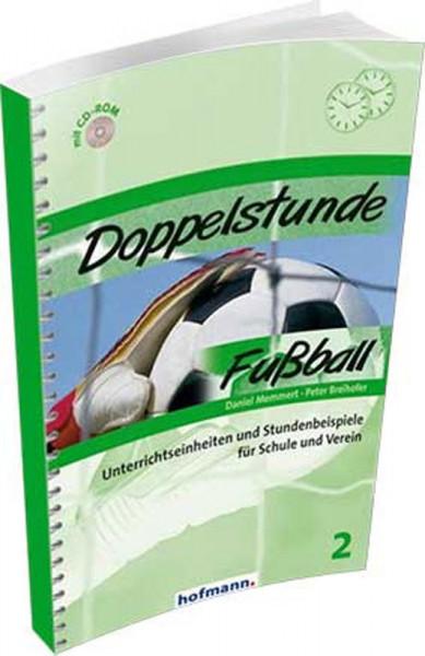 Buch: Memmert/Breihofer »DOPPELSTUNDE FUSSBALL«