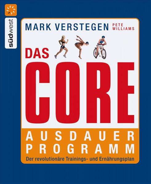 """Buch: Mark Verstegen """"Das CORE Ausdauerprogramm"""""""
