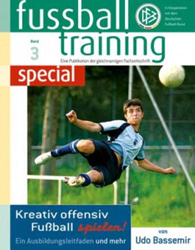 BOOKLET FUßBALLTRAINING SPECIAL 3 »Kreativ offensive Fußball spielen«