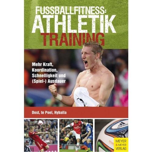 Buch: Dost/te Poel/Hyballa »Fußballfitness: Athletiktraining«
