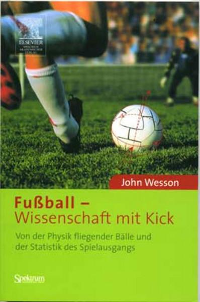 Buch: John Weson »FUSSBALL-WISSENSCHAFT MIT KICK«