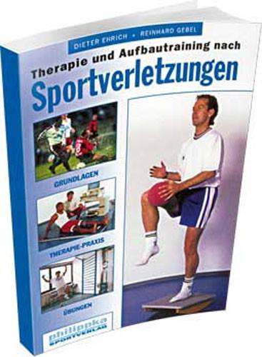 """Buch: Erich/Gebel """"Therapie und Aufbautraining nach Sportverletzungen"""""""