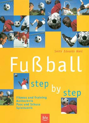 """Buch: Smith/Edwards/Ware """"Fussball - Step by Step"""""""