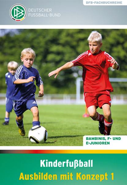 """Buch: DFB-Fachbuch """"Kinderfußball Ausbilden mit Konzept 1"""""""