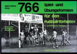 """Buch: Walter Bucher """"Spiel- und Übungsformen für den Fußball-Torhüter"""""""