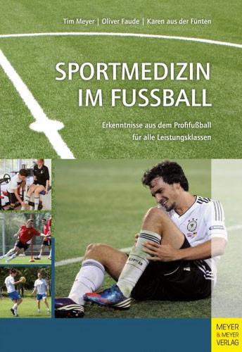 Buch: Faude, Aus der Fürten »Sportmedizin im Fußball«