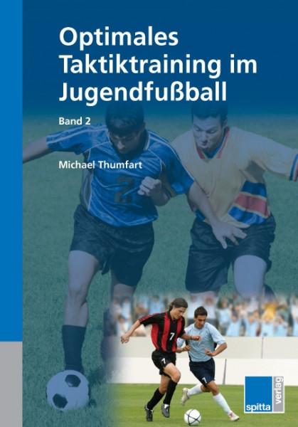 "Buch: Michael Thumfart ""Optimales Taktiktraining im Jugendfussball Band 2"""