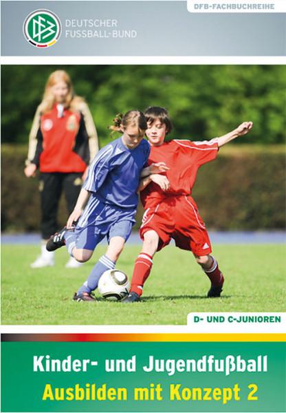 """Buch: DFB-Fachbuch """"Kinderfußball Ausbilden mit Konzept 2"""""""