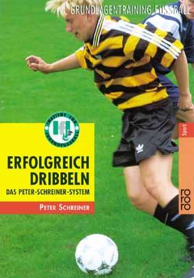 Buch: Peter Schreiner »ERFOLGREICH DRIBBELN«