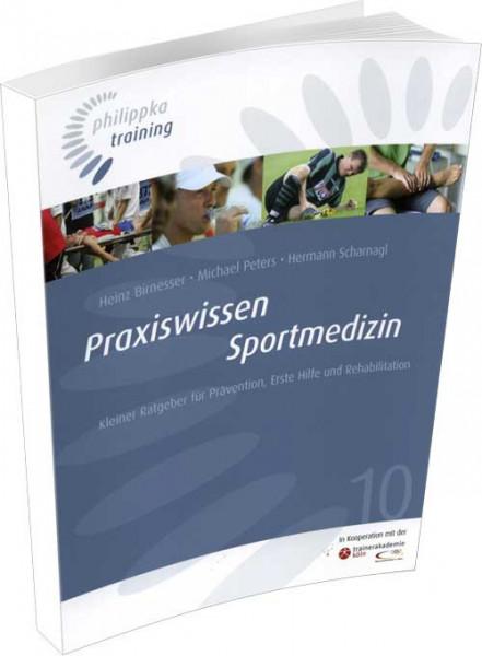 "Buch: Birnesser/Peters/Scharnagl ""Praxiswissen Sportmedizin"""