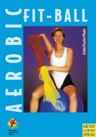 "Buch: Jordan/Graeber/Raabe ""Aerobic Fit-Ball"""
