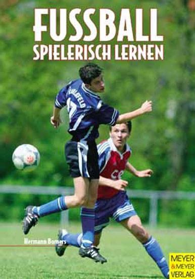 """Buch: Hermann Bomers """"Fußball Spielerisch Lernen"""""""