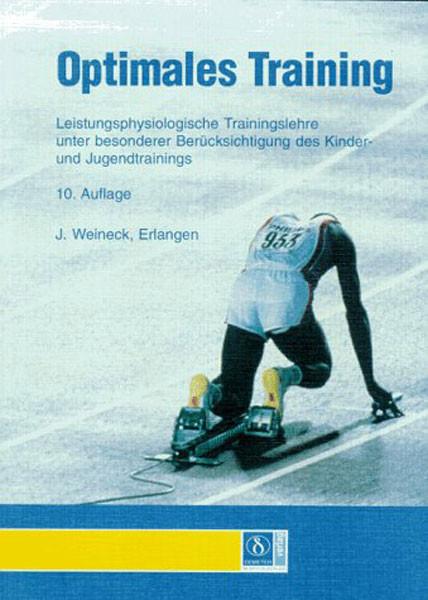 """Buch: J. Weineck """"Optimales Training"""""""