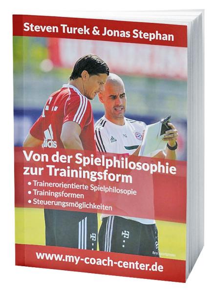 """Buch: Turek/Stephan """"Von der Spielphilosophie zur Trainingsform"""""""