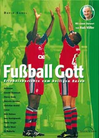 Buch david Kadel »FUSSBALL GOTT«