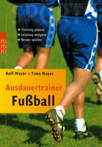 Buch: Mayer/Mayer »Ausdauertrainer Fußball«