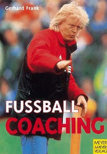 "Buch: Gerhard Frank ""Fussballcoaching"""