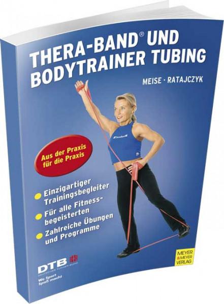 """Buch: Meise/Ratajczyk """"Theraband und Bodytrainer Tubing"""""""