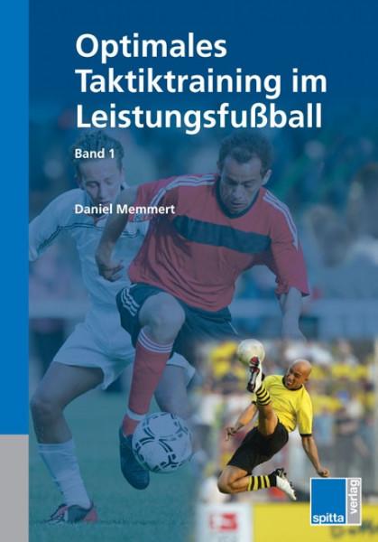 "Buch: Daniel Memmert ""Optimales Taktiktraining im Leistungsfußball"""