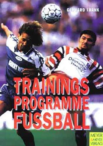 "Buch: Gerhard Frank ""Trainingsprogramme Fußball"""
