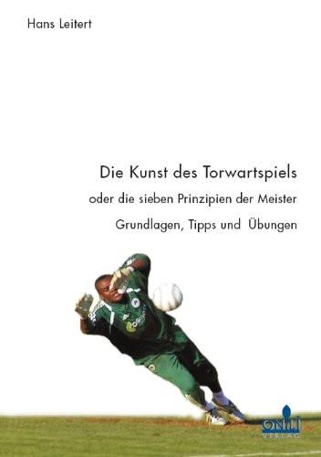 """Buch: Hans Leitert """"Die Kunst des Torwartspiels"""""""
