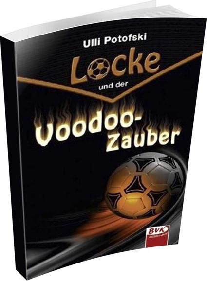 """Buch: Ulli Potofski """"Locke und der Voodoo Zauber"""""""