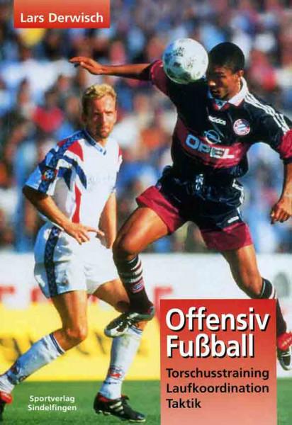 """Buch: Lars Derwisch """"Offensiv Fussball"""""""